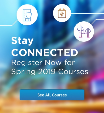 Stay CONNECTED - Register Now for Spring 2019 Courses